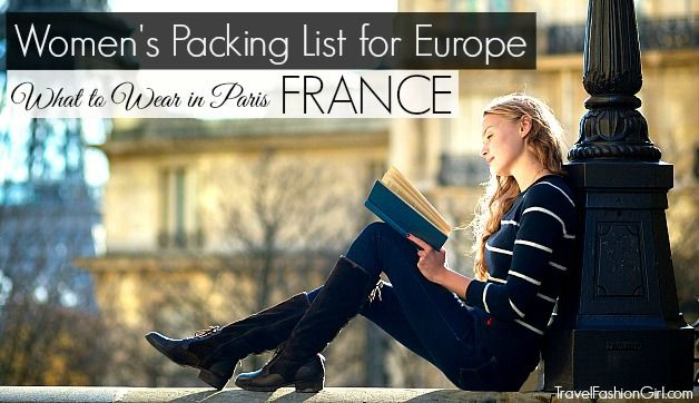 What to Wear in Paris: Packing List and Capsule Wardrobe Ideas travelfashiongirl.com