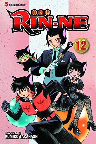 RIN-NE, Vol. 12:   The latest series from one of Japan's greatest manga creatorsBRBREver since a strange encounter when she was a child, Sakura Mamiya has had the power to see ghosts. Now in high school, she just wishes the ghosts would leave her alone! When her mysterious classmate Rinne Rokudo shows up, Sakura finds herself following him into the amazing world between life and death!BRBR Rinne's Black Cat by Contract, Rokumon, is going to take the Black Cat Ranking Test! Rokumon's ri...