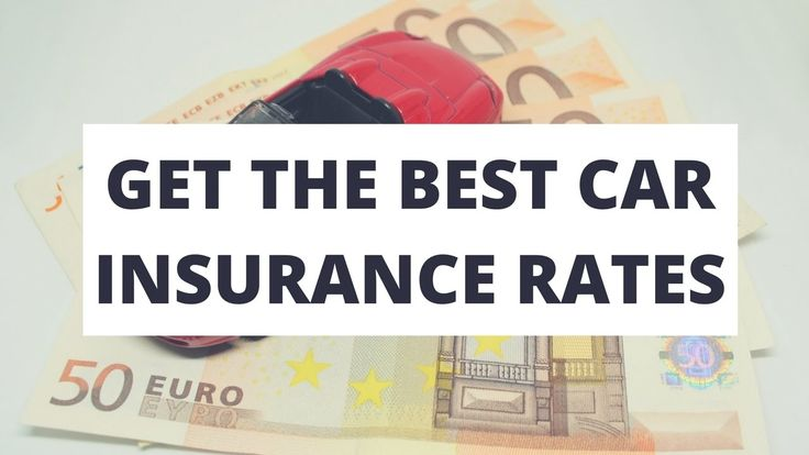 How To Get the Best Car Insurance Rates?