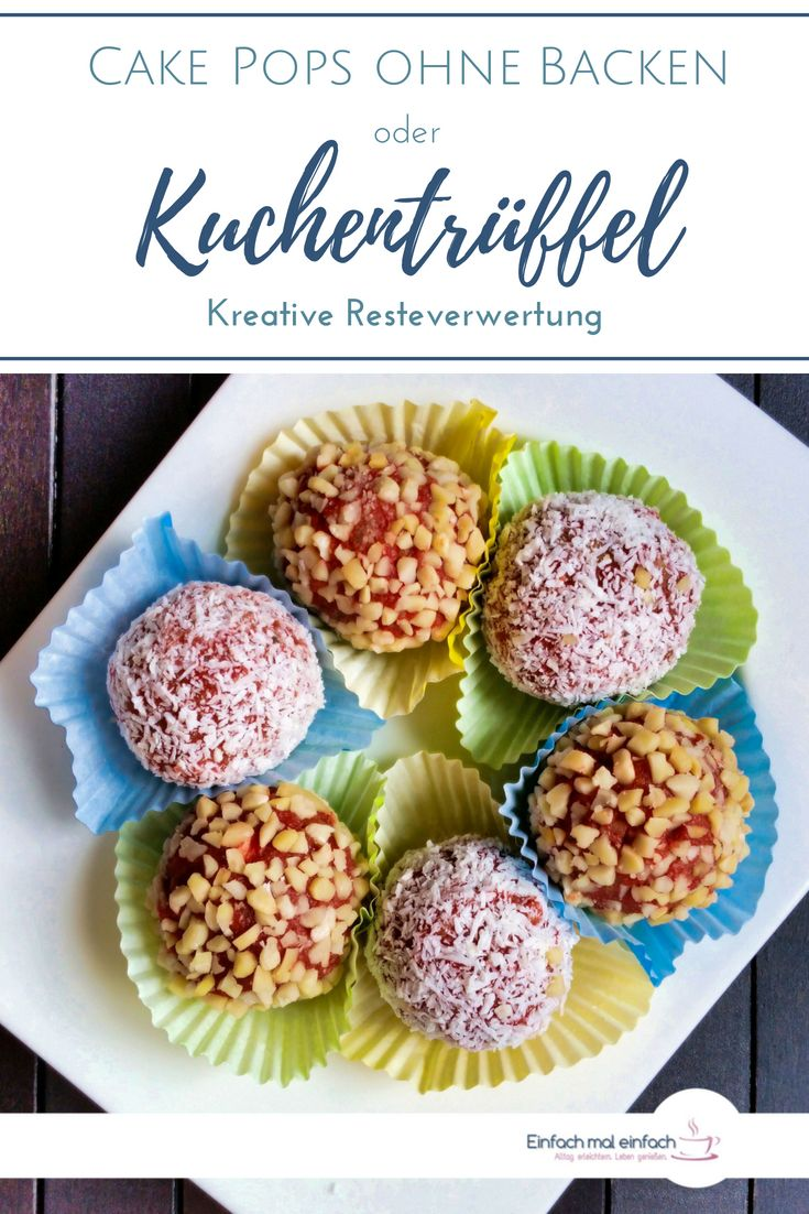 These cake truffles are the ideal remnants of cake or muffin remainders …  – Backgenuss