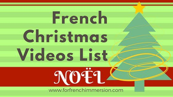 French Christmas Videos List: great French videos for kids to practice Christmas vocabulary and just enjoy! Pour Noël!