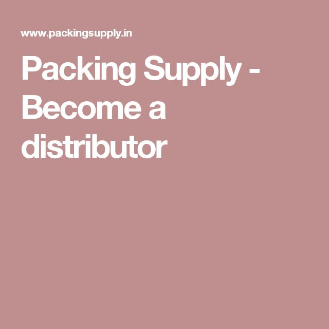 Packing Supply - Become a distributor