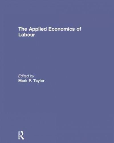 The Applied Economics of Labour