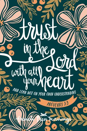 French Press Mornings - Proverbs 3:5