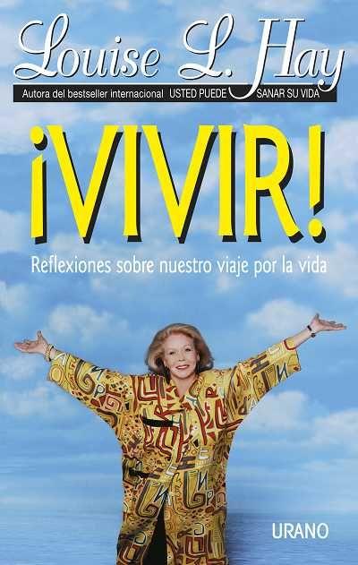 Vivir // Louise Hay (Ediciones Urano)
