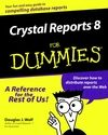 Crystal Reports 8 For Dummies:Book Information - For Dummies