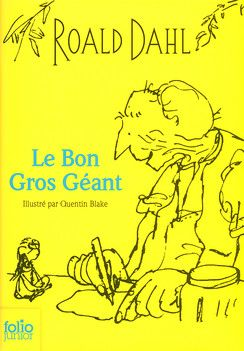 Le Bon Gros Géant - Folio Junior - Livres pour enfants - Gallimard Jeunesse
