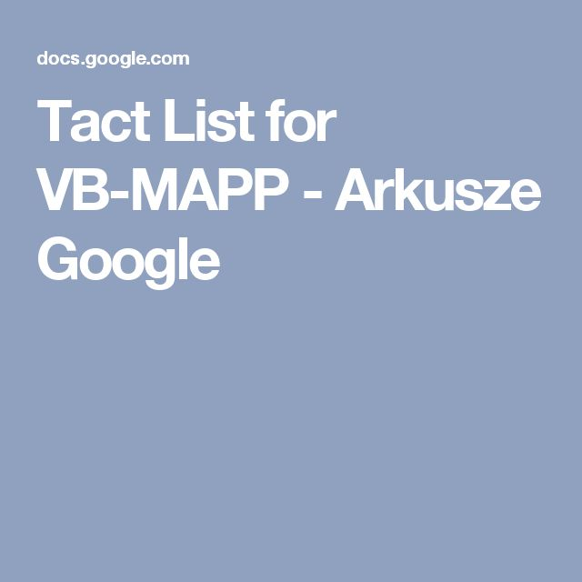 Tact List for VB-MAPP - Arkusze Google