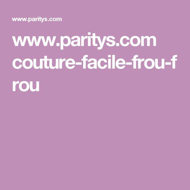 www.paritys.com couture-facile-frou-frou