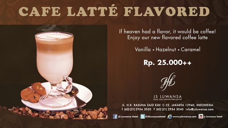 JSL Cafe Latte Flavored If Heaven had a flavor, it would be coffee  Enjoy our new flavor coffee latte  Vanilla - Hazelnut - Caramel  Rp 25.000++  #coffee #cafelatte #flavoured #drink #relax #jsluwansa