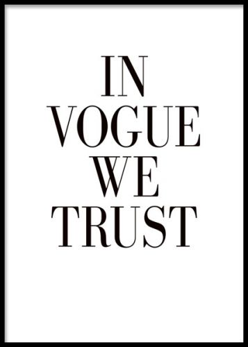 Tavla med text In Vouge we trust fin med andra fashion quotes. Texttavlor med fashion quotes.
