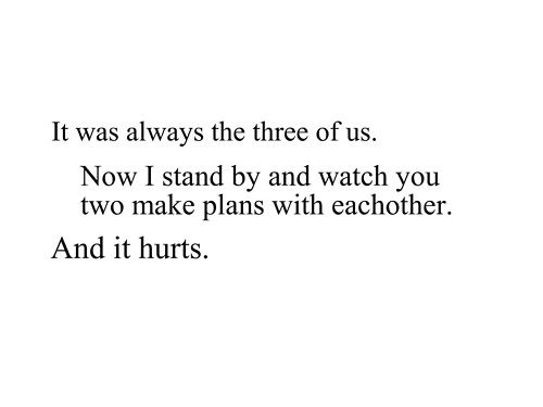 feeling left out quotes | ditched on Tumblr