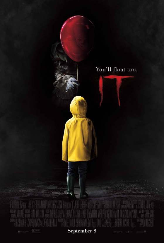 It - A modern remake of the Stephen King classic. A group of bullied kids band together when a monster, taking the appearance of a clown, begins hunting children.