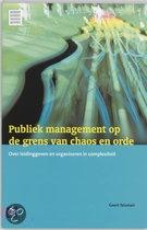 Titel: Publiek Management Op De Grens Van Chaos En Orde.       Auteur: Teisman
