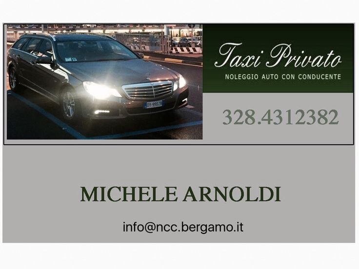 Taxi Privato Bergamo NCC https://sites.google.com/site/bergamonccautotrasporti/home https://www.facebook.com/Taxiprivatobergamoncc