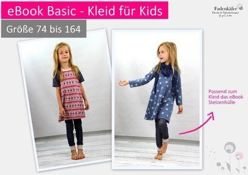 eBook Basic - Kleid für Kids Größe 74-164  - Schnittmuster und Nähanleitungen bei Makerist