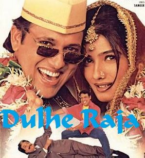 Dulhe Raja (1998) Bollywood Comedy -Movies Festival – Watch Movies Online Free!