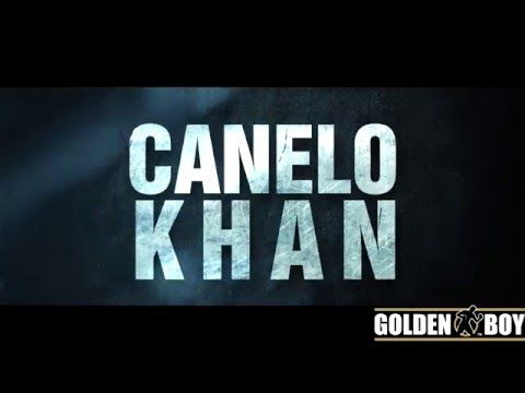 Canelo Khan - May 7th 2016 - Announcement Video | PUNCH 2 THE FACE