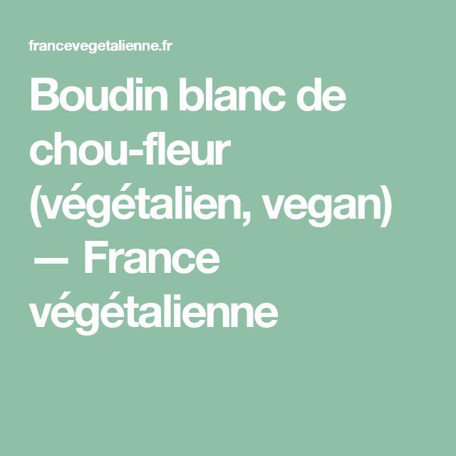 Boudin blanc de chou-fleur (végétalien, vegan) — France végétalienne