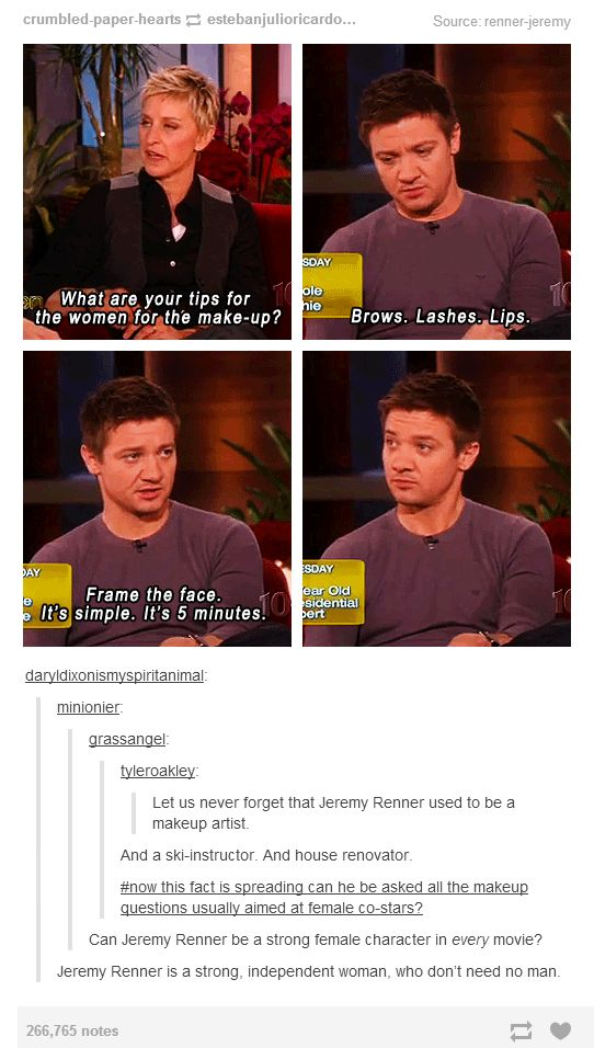 """Jeremy Renner is the Hawkeye initiative<-- I just love his face in the last one like you can see in his eyes he's like """"I dare someone to make fun of that. Say something bitch make my fucking day"""""""