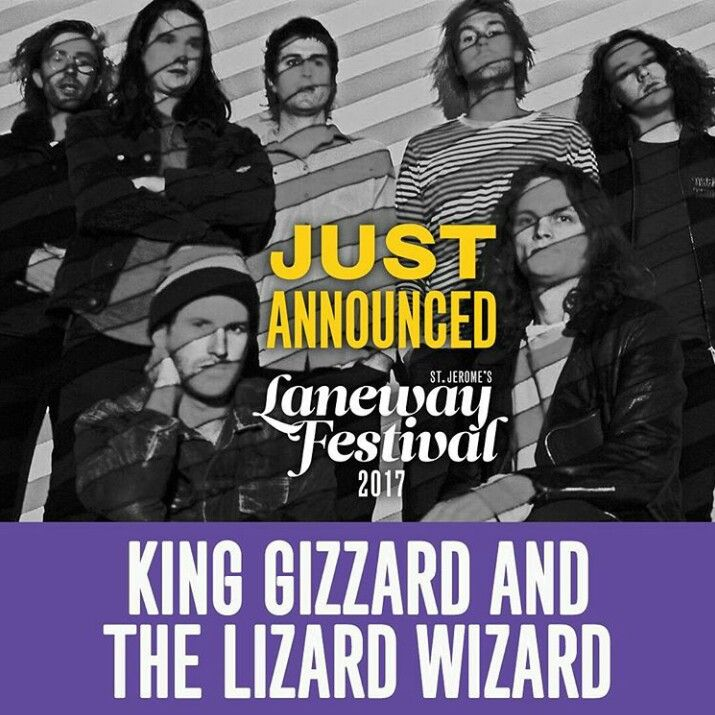 The last band has been added to the Laneway Festival line up - King Gizzard and The Lizard Wizard!
