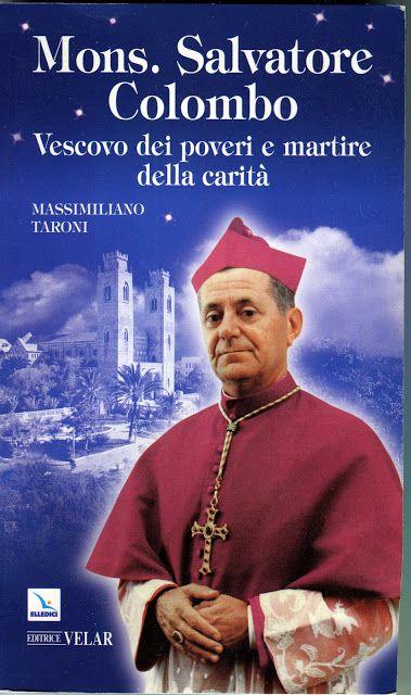 Monsignor Colombo, vescovo dei poveri e martire della carità