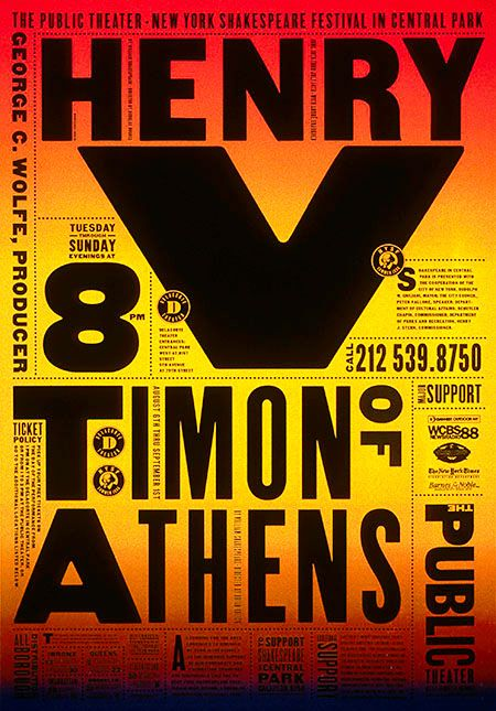 Identity, poster design and environmental graphics for the Public Theater, New York, 1994 to present.