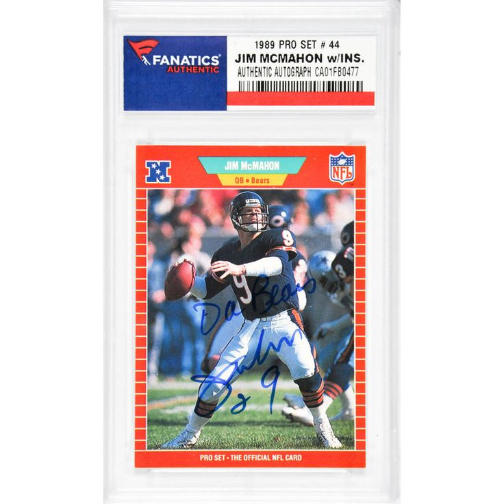 Jim McMahon Chicago Bears Fanatics Authentic Autographed 1989 Pro Set #44 Card with Da Bears Inscription