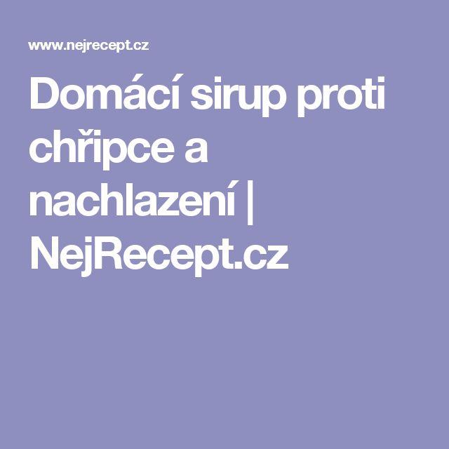 Domácí sirup proti chřipce a nachlazení   NejRecept.cz