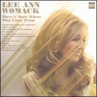 There's More Where That Came From is the fifth studio album (7th overall) from Lee Ann Womack, released in 2005. Description from quazoo.com. I searched for this on bing.com/images