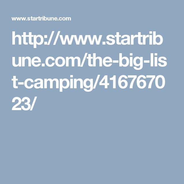 http://www.startribune.com/the-big-list-camping/416767023/