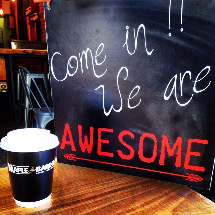 Maple barrel coffee / come in we're awsome