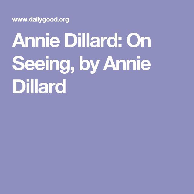 Essays written by annie dillard