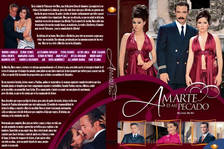 Amarte es mi Pecado (2004) http://en.wikipedia.org/wiki/Amarte_es_mi_Pecado