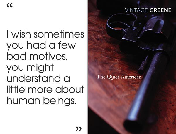 the quiet american Much of that perception rests on the quiet american (1955), greene's middle- period novel set at the height of the french vietnam war the book has been  read.
