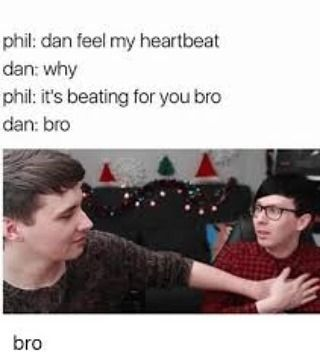 Tags: #danandphil #memes #Gay #nail #heart #punk #awesome #a #different #photography #rabdom #band #memes #hope #peace #lol #bro #bromance #socialmedia #youtube #twitter #qoutes #instagram #nature #trees #hastag #funny #haha #actor #sing #people http://quotags.net/ipost/1647443111390341922/?code=Bbc5MgCFesi