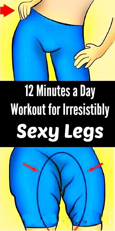 Irresistibly Sexy Legs with This 12 Minutes a Day Workouts