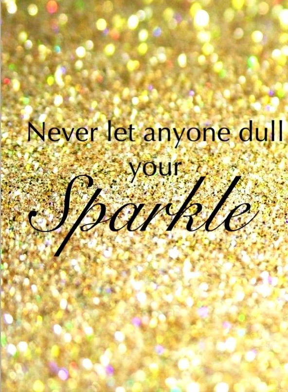 Never let anyone dull your sparkle iPhone wallpaper