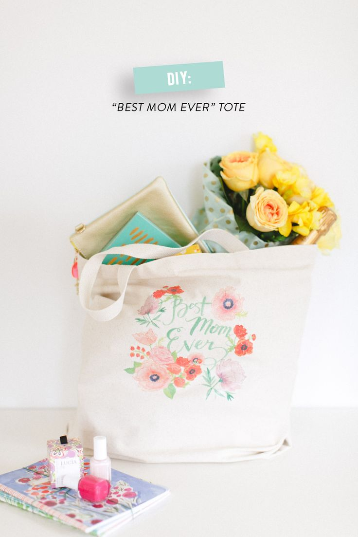"""""""Best Mom Ever"""" Tote // DIY Mothers Day Tote Bag by Style Me Pretty"""