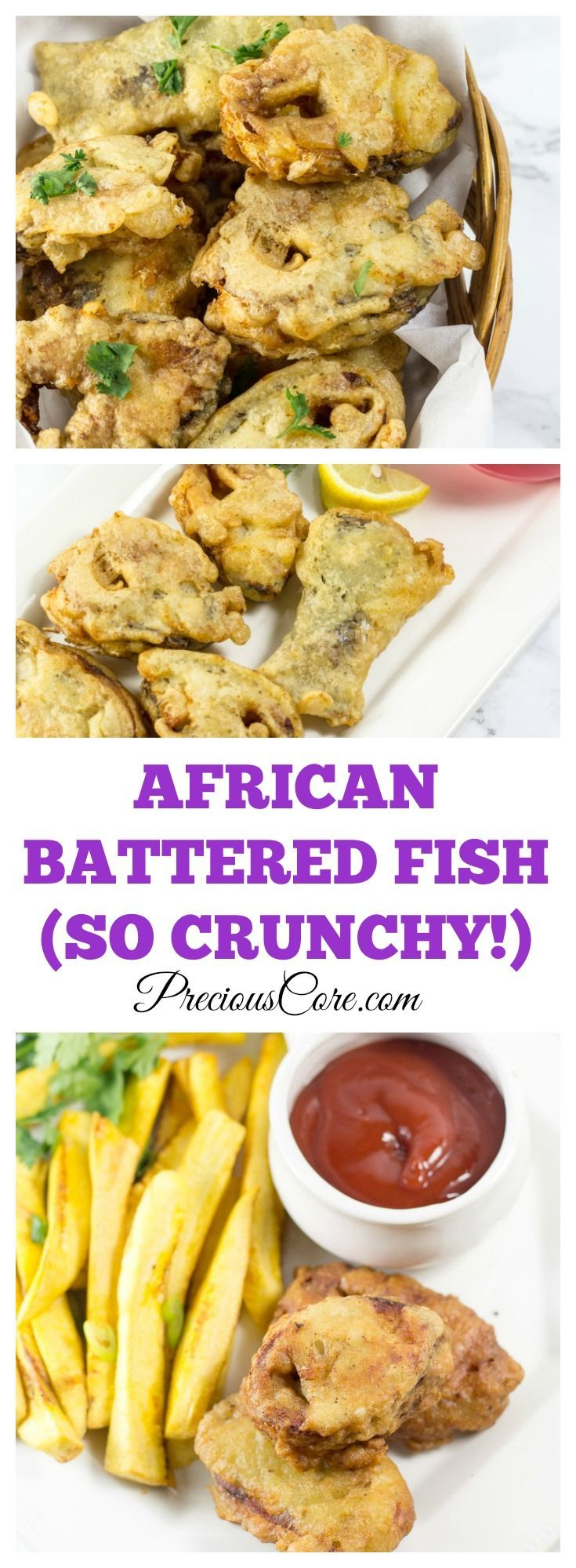 African fish in batter. So crispy and tasty! I love enjoying it with a side of plantain chips.