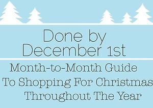 Be Done Before December 1st: Month-To-Month Shopping Guide to Christmas shopping throughout the year with printable monthly checklist (Christmas Kids List)