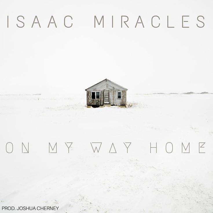 """Preview and download songs and albums by Isaac Miracles, including """"On My Way Home - Single"""", """"A Real Man Doesn't Get Mad - Single"""", """"I'll Change - Single"""" and many more. Songs by Isaac Miracles start at $0.99."""