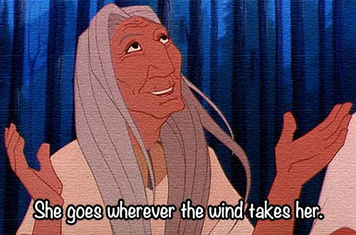 *KEKATA ~ Pocahontas .......she goes wherever the wind takes her