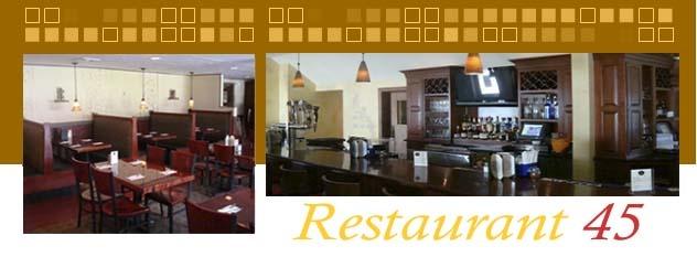 Restaurant 45 Medway, MA