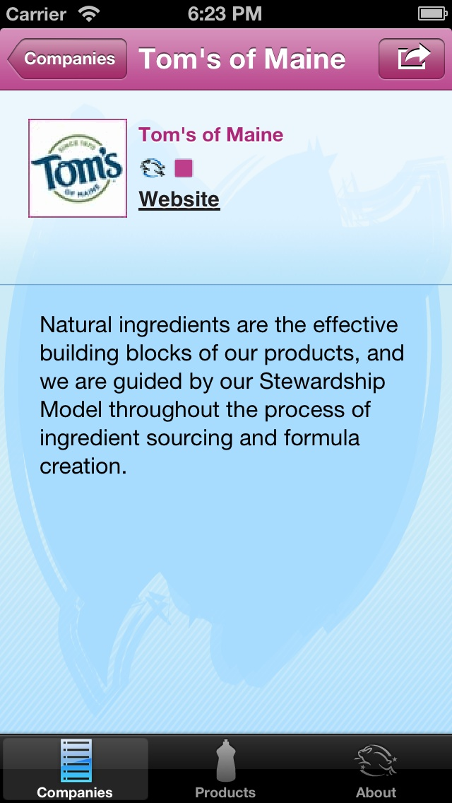 Tom's of Maine - awesome toothpaste, also on the Cruelty-Free app!