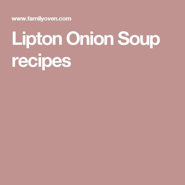 Lipton Onion Soup recipes