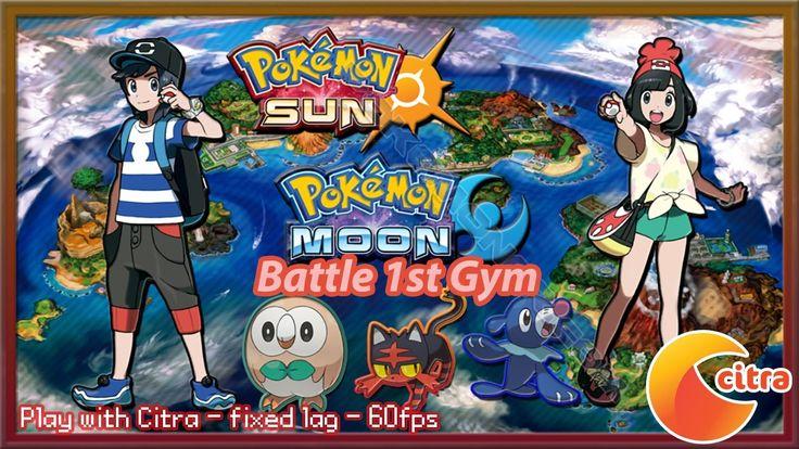 http://youtu.be/H3g4XZTM59c Let's play Pokemon Sun & Moon on PC - #6 Battle 1st Gym
