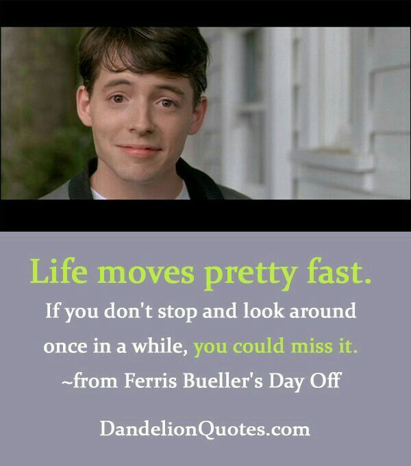 Ferris Bueller Quote: 17 Best Day Off Quotes On Pinterest