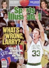 Larry Bird Whats Wrong Larry December 11, 1989 Sports Illustrated Cover - www.sicovers.com