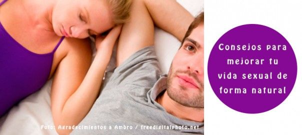 Consejos para mejorar tu vida sexual